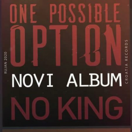 "One Possible Option, ""No King"" – Now on Spotify!!!"