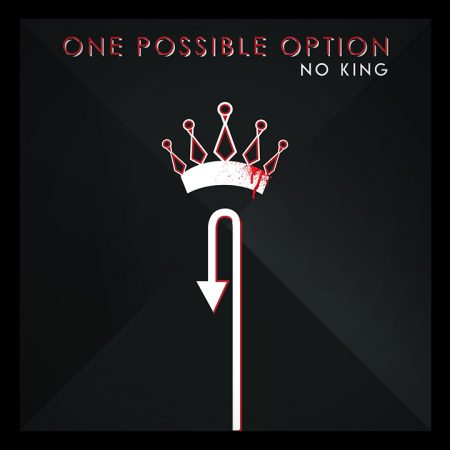 "One Possible Option, Teaser: Upcoming Album ""No King"""