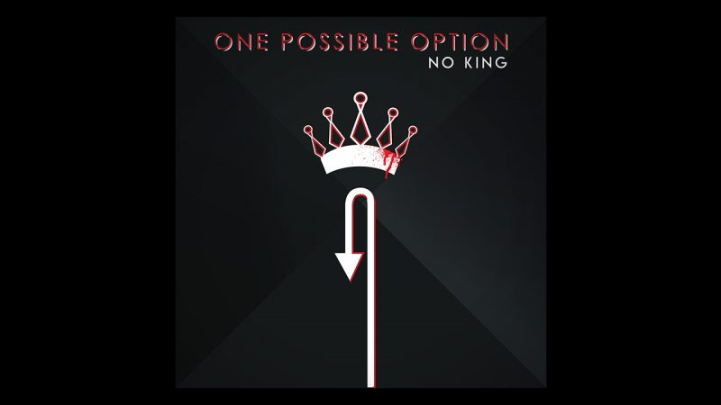 "One Possible Option, Teaser: Nadolazeći Album ""No King"""